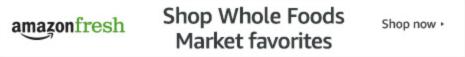 Shop Whole Foods Market favorites with AmazonFresh